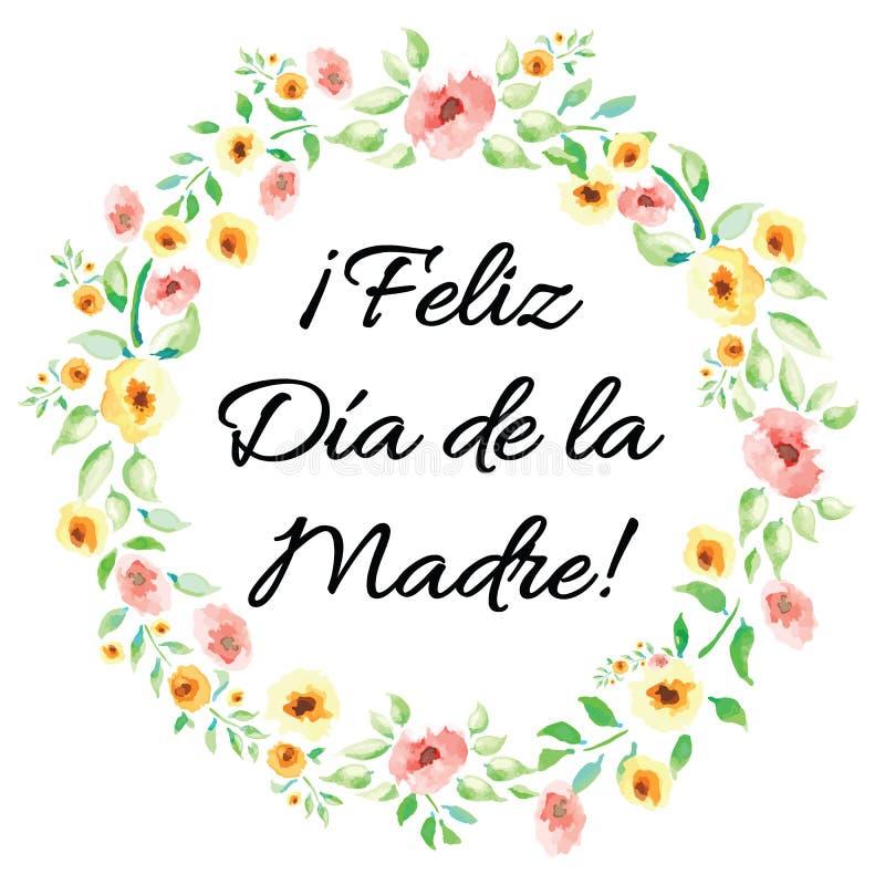 L'insegna del giorno di madre ha decorato i fiori disegnati a mano dell'acquerello Titolo dell'iscrizione nello Spagnolo illustrazione vettoriale