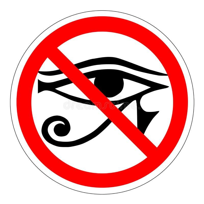 L'occhio tutto vedente del divieto, il segno severo nuovo ordine mondiale royalty illustrazione gratis