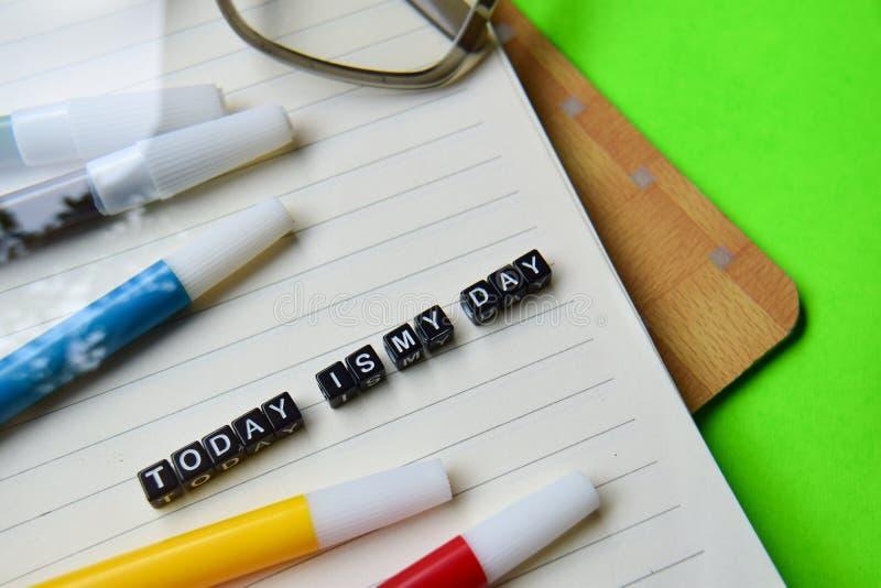 L'oggi è il mio messaggio del giorno sui concetti di motivazione e di istruzione fotografia stock