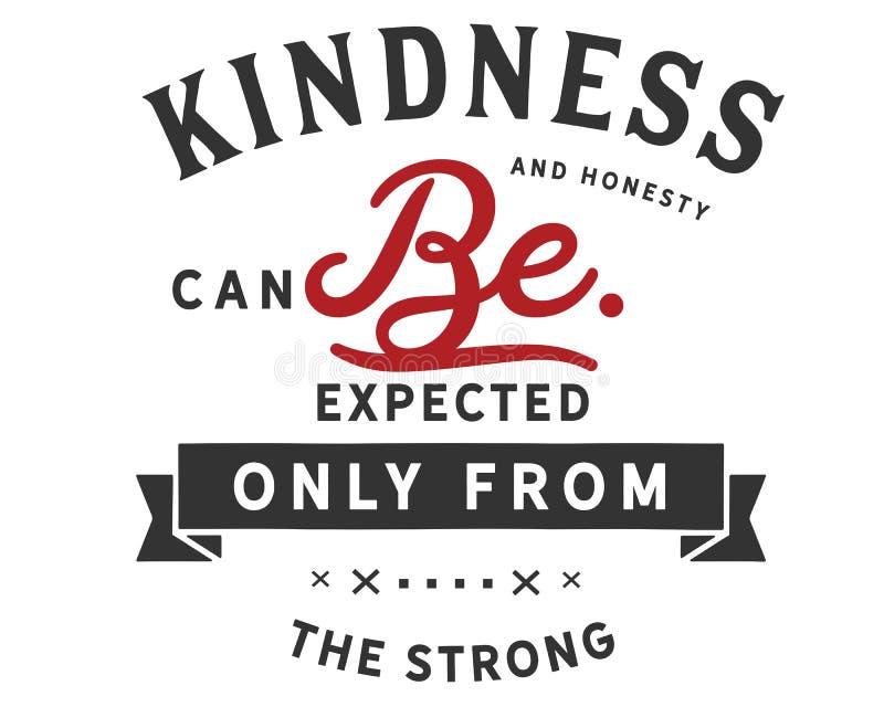La amabilidad y la honradez se pueden esperar solamente del fuerte stock de ilustración