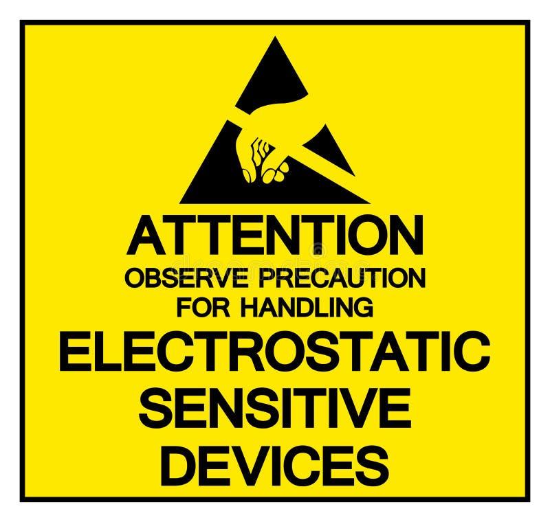 La atención observa la precaución para manejar la muestra sensible electrostática del símbolo del dispositivo, ejemplo del vector ilustración del vector