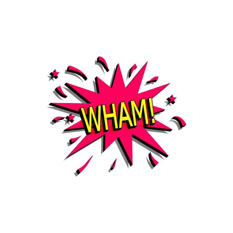 La burbuja cómica del discurso con el texto de la expresión wham Vector el ejemplo dinámico brillante de la historieta en estilo  libre illustration