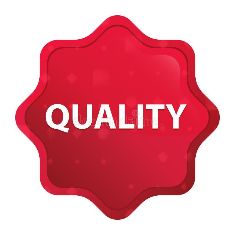 La calidad brumosa subió botón rojo de la etiqueta engomada del starburst stock de ilustración