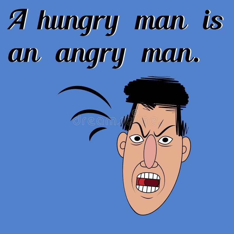 La cara enojada y un proverbio un hombre hambriento es un hombre enojado libre illustration