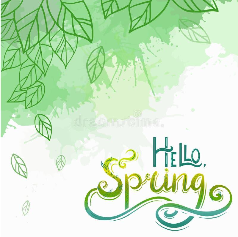 La carta con il ciao d'iscrizione scritto a mano, primavera di vettore della primavera con le foglie di scarabocchio e della deco illustrazione di stock