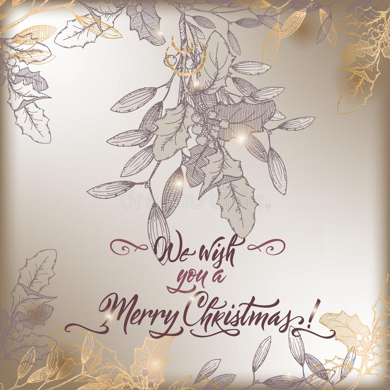 La carte de Noël de vintage avec la branche de gui et les vacances de lettrage de brosse souhaite illustration de vecteur