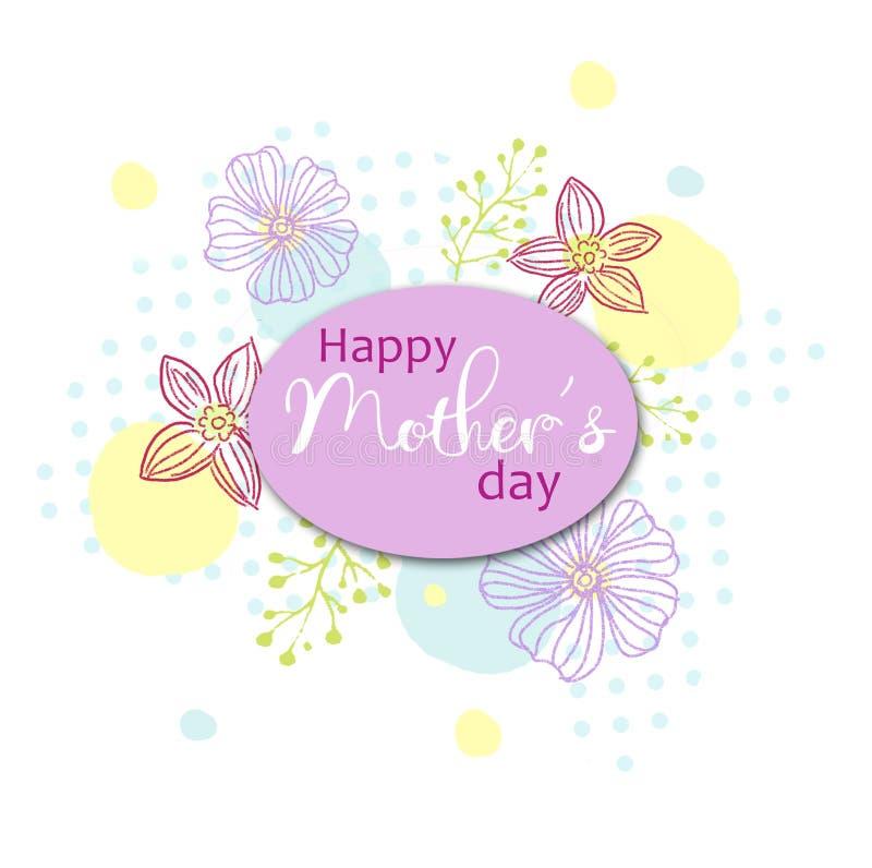 La carte de vacances avec le jour heureux du ` s de mère des textes sur les fleurs colorées a décoré le fond Fond de vacances Peu illustration libre de droits