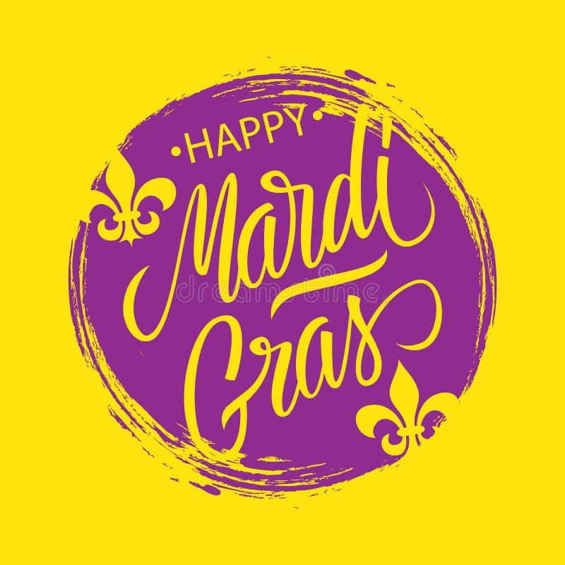 La carte de voeux heureuse de Mardi Gras avec le backgroud de course de brosse de cercle et le texte calligraphique de lettrage c illustration stock