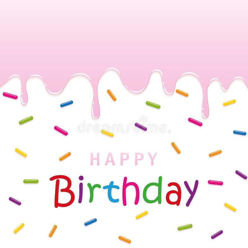 La carte de voeux de joyeux anniversaire avec le glaçage de fonte et coloré arrose illustration stock