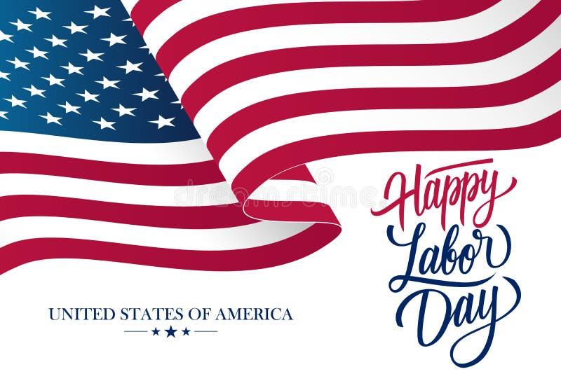 La carte heureuse de célébration de Fête du travail avec onduler le drapeau national des Etats-Unis et le texte de lettrage de ma illustration stock