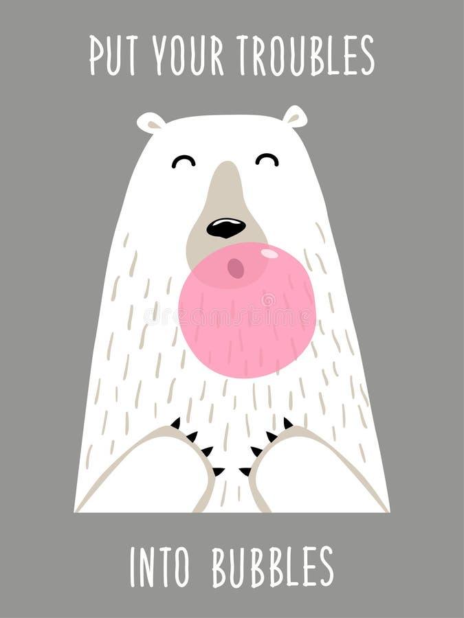 La carte tirée par la main mignonne en tant que bubble-gum drôle de coups d'ours avec la citation a mis vos problèmes dans des bu illustration stock