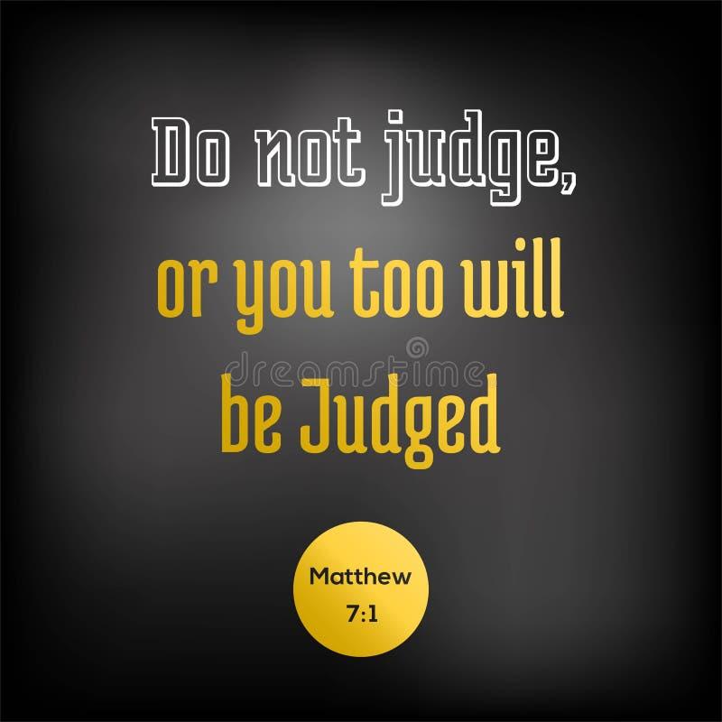 La cita de la biblia de Matthew, no juzga, o usted será también juez ilustración del vector