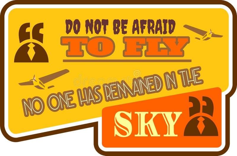 La cita de la motivación no tiene miedo de volar stock de ilustración