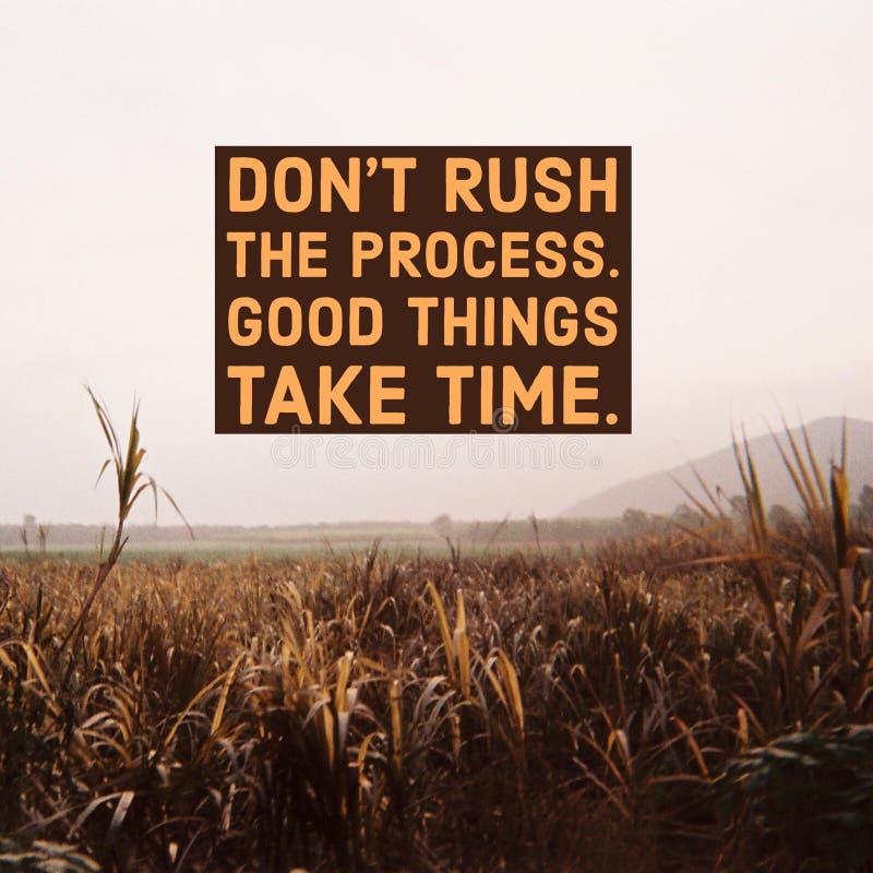 La cita de motivación inspirada 'no acomete el proceso, las buenas cosas toma tiempo 'con Mountain View imágenes de archivo libres de regalías