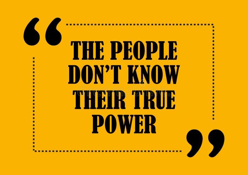 La cita de motivación inspirada la gente no conoce su cartel verdadero del vector del poder ilustración del vector
