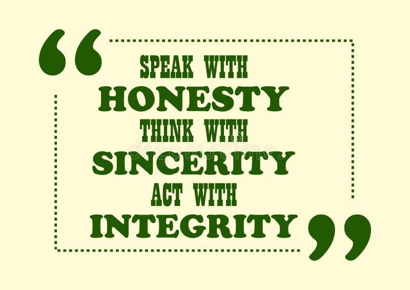 La cita inspiradora de la motivación habla con honradez piensa con acto de la sinceridad con el cartel del vector de la integrida stock de ilustración