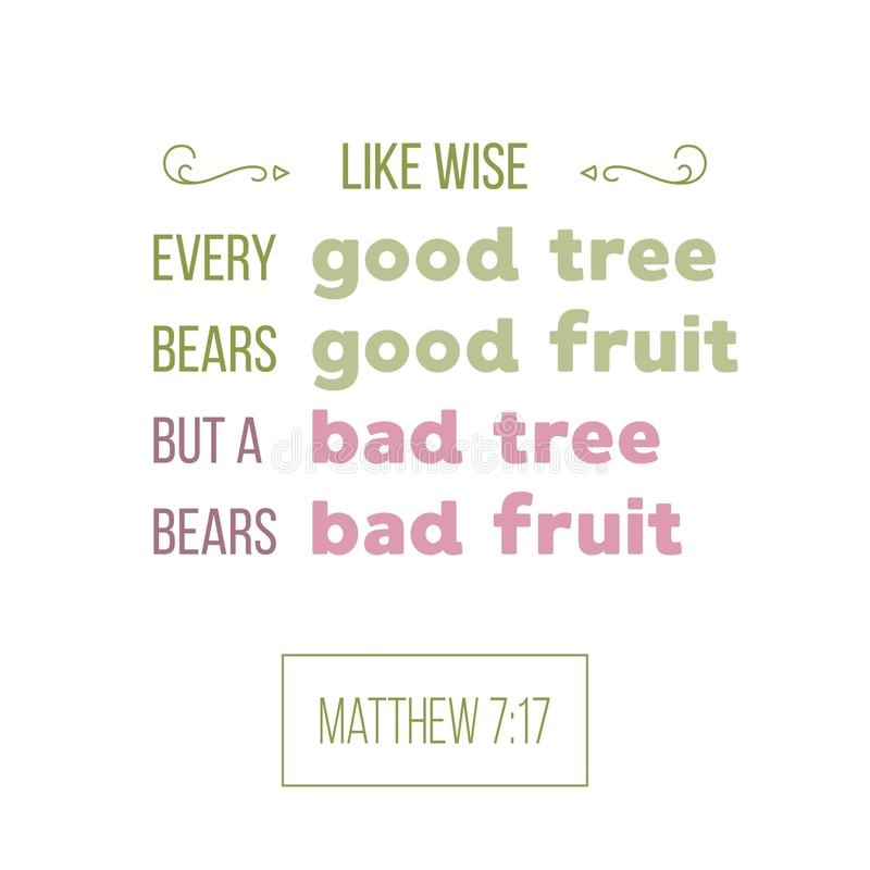 La citation de bible de Matthew, bon arbre soutient un bon typograph de fruit illustration stock