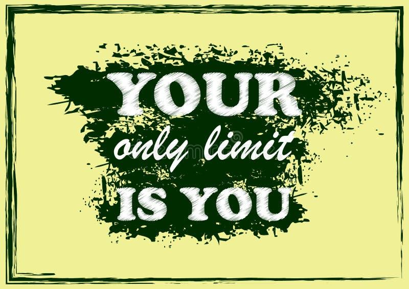 La citation de inspiration de motivation votre seule limite est vous affiche de vecteur illustration stock