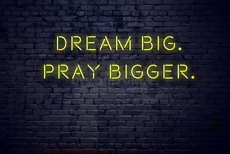 La citation de inspiration positive sur l'enseigne au néon contre le rêve de mur de briques grand prient plus grand illustration de vecteur