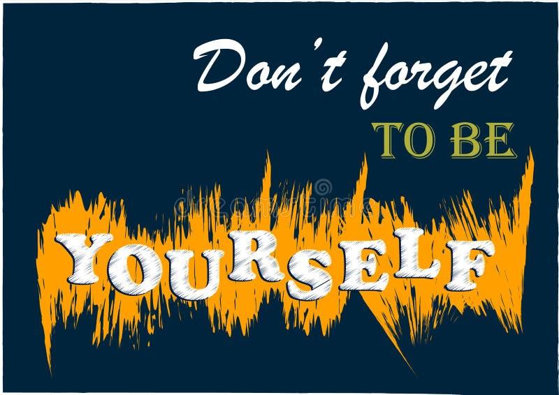 La citation de motivation inspirée n'oublient pas d'être vous-même affiche de vecteur illustration libre de droits