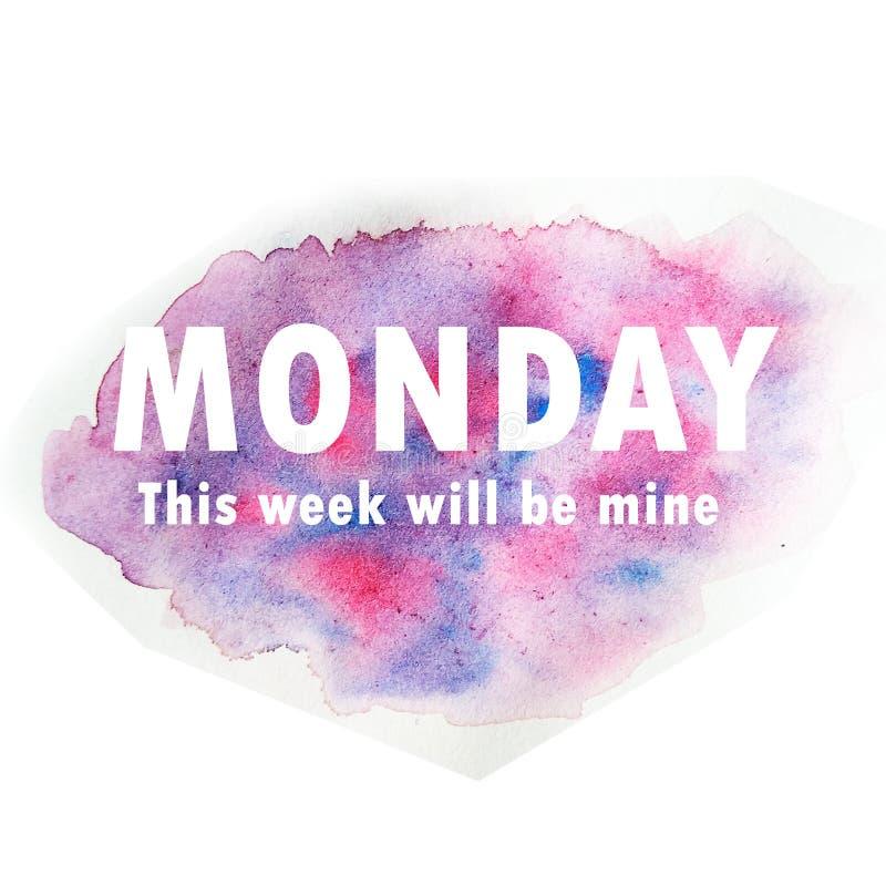 La citation inspirée de lundi, cette semaine sera à moi illustration de vecteur
