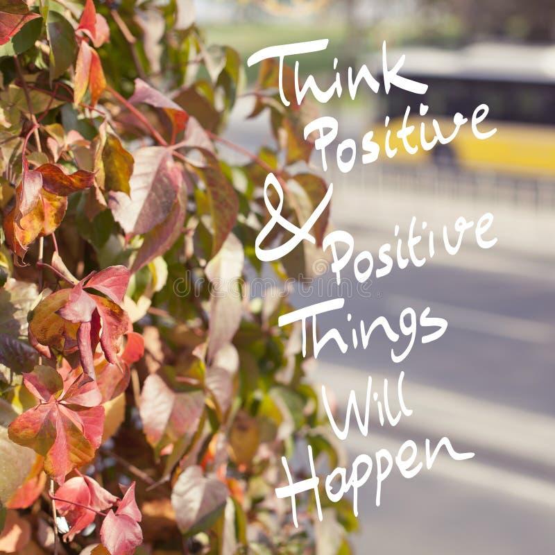 La citation inspirée pensent le positif images stock