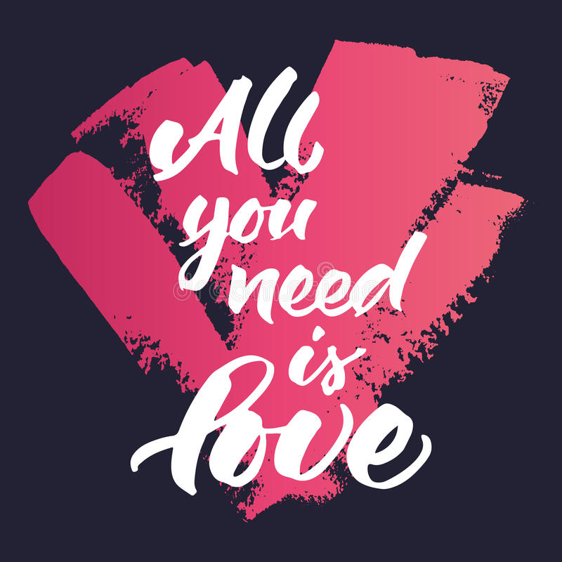 La citation inspirée 'toute que vous avez besoin est amour' illustration libre de droits