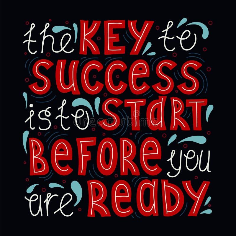 La clé au succès est de commencer avant que vous soyez prêt illustration libre de droits
