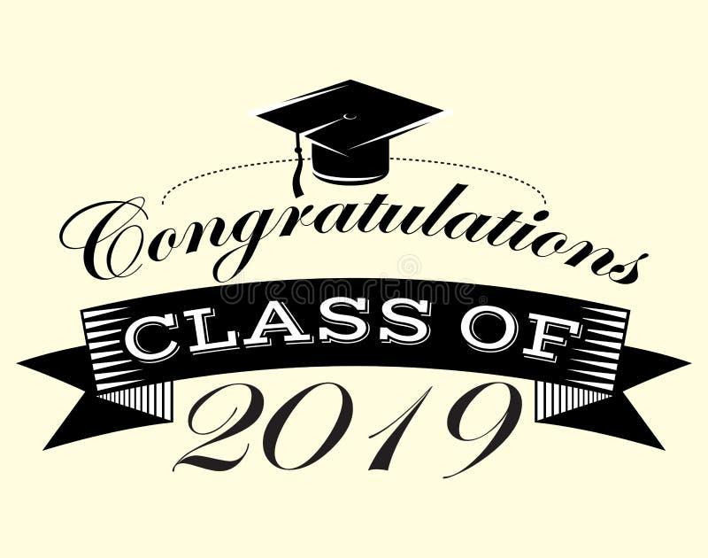 La clase del vector de la graduación de la enhorabuena 2019 del graduado de Congrats gradúa ilustración del vector