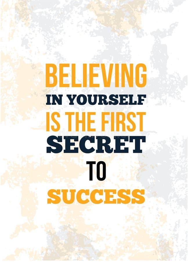 La creencia en sí mismo es el primer secreto al éxito Cita inspirada, diseño del cartel del arte de la pared ilustración del vector