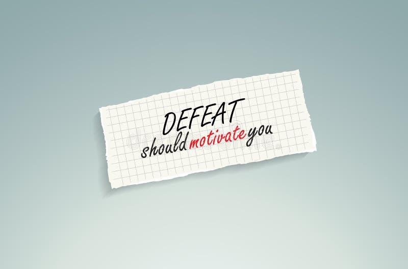 La défaite devrait vous motiver. illustration de vecteur