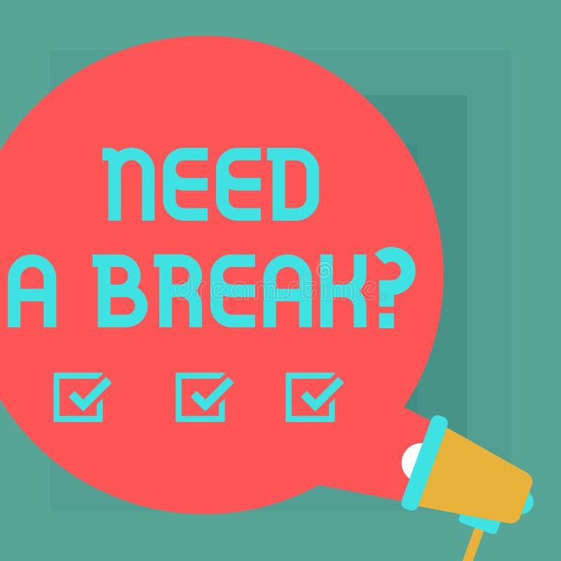 La demostración conceptual de la escritura de la mano necesita un Breakquestion La separación necesaria las vacaciones del texto  libre illustration