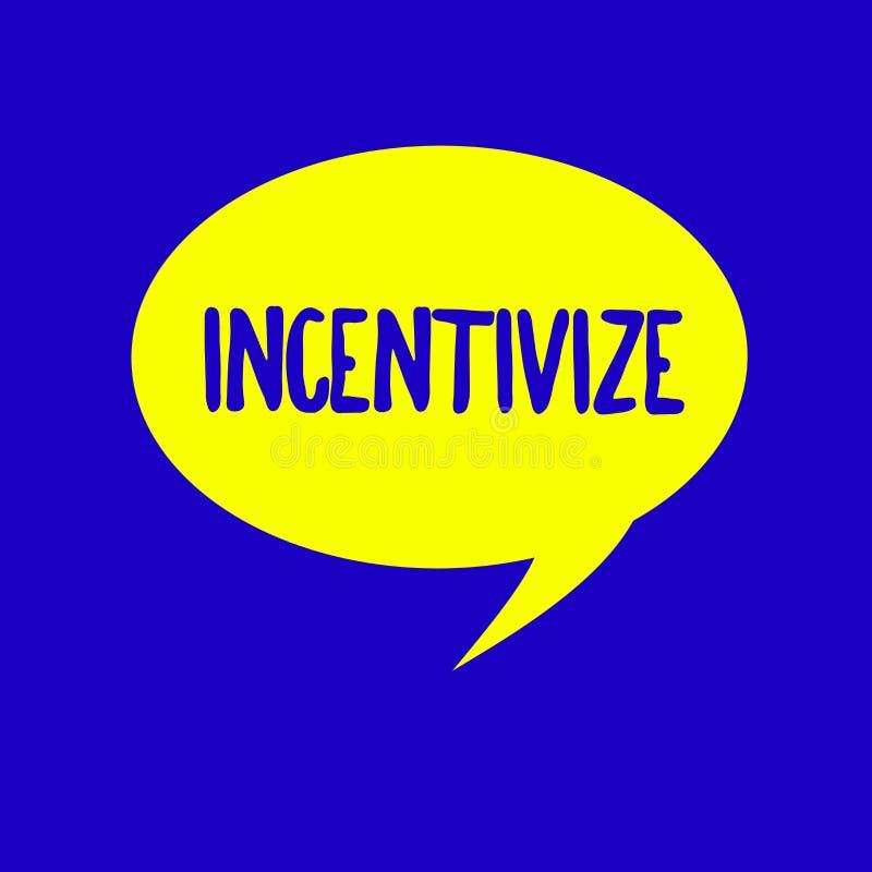 La demostración de la muestra del texto estimula Foto conceptual motivar o animar alguien a hacer algo para ofrecer incentivo stock de ilustración