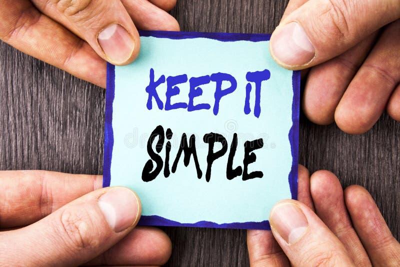 La demostración del texto del aviso de la escritura lo mantiene simple Principio fácil del acercamiento de la estrategia de la si fotografía de archivo libre de regalías