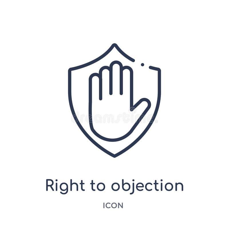 La derecha linear al icono de la objeción de la colección del esquema de Gdpr Línea fina la derecha al icono de la objeción aisla ilustración del vector