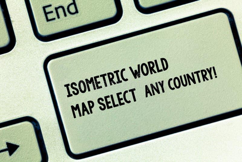 La escritura conceptual de la mano que muestra el mapa del mundo isométrico selecciona cualquier país Foto del negocio que muestr imagen de archivo libre de regalías