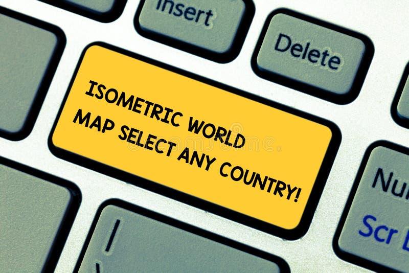 La escritura conceptual de la mano que muestra el mapa del mundo isométrico selecciona cualquier país Foto del negocio que muestr imagen de archivo