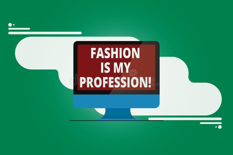 La escritura de la nota que muestra la moda es mi profesión La foto del negocio que mostraba el equipo profesional del diseñador  libre illustration