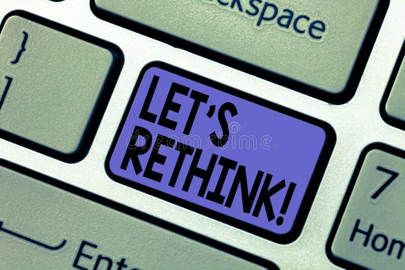 La escritura del texto de la escritura dejó S repensar El concepto que significa Give que muestra hora de pensar cosas remodela o fotos de archivo libres de regalías