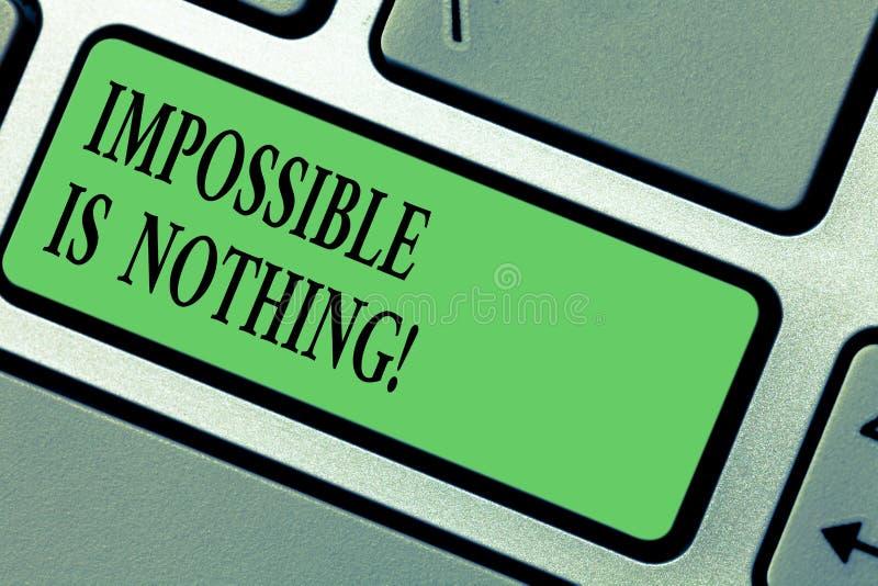 La escritura del texto de la escritura imposible no es nada E fotografía de archivo libre de regalías