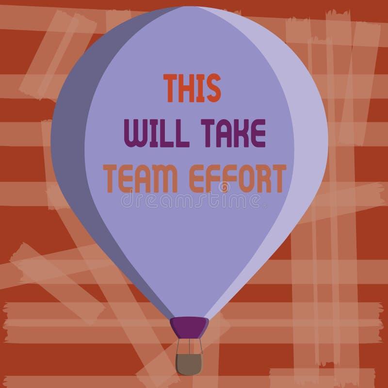 La escritura demostración de la nota de esto tomará a Team Effort Foto del negocio que muestra algo hecho por un grupo o un racim stock de ilustración