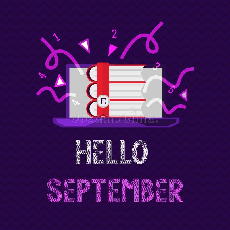 La escritura manda un SMS hola a septiembre Concepto que significa con impaciencia el deseo de una cálida bienvenida al mes de se ilustración del vector