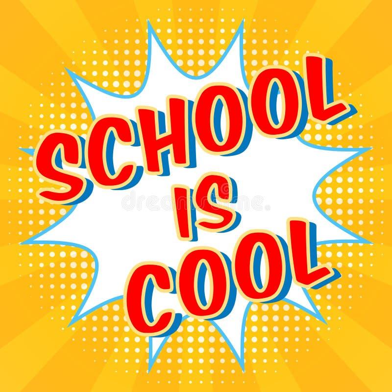 La escuela es fondo fresco Burbuja cómica del discurso con el efecto de semitono Texto digital colorido del promo Concepto de la  stock de ilustración