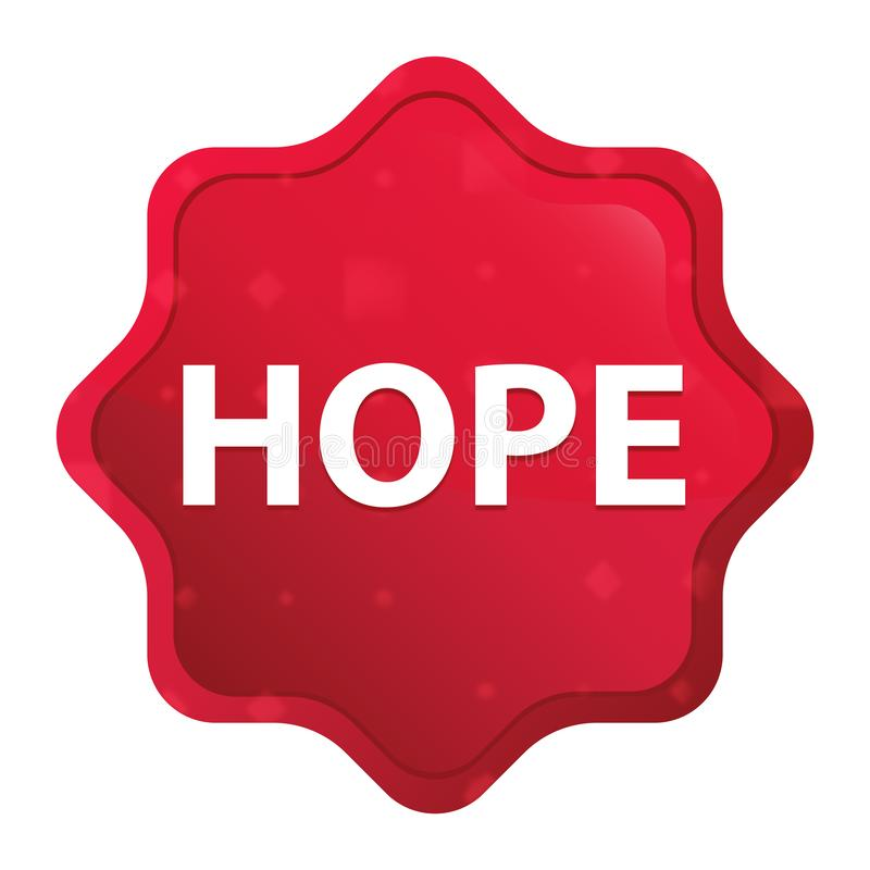 La esperanza brumosa subió botón rojo de la etiqueta engomada del starburst ilustración del vector