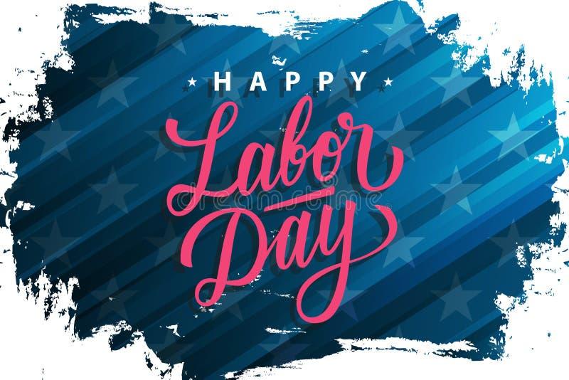 La Fête du travail des Etats-Unis célèbrent la bannière avec la Fête du travail heureuse des textes de lettrage de fond et de mai illustration stock