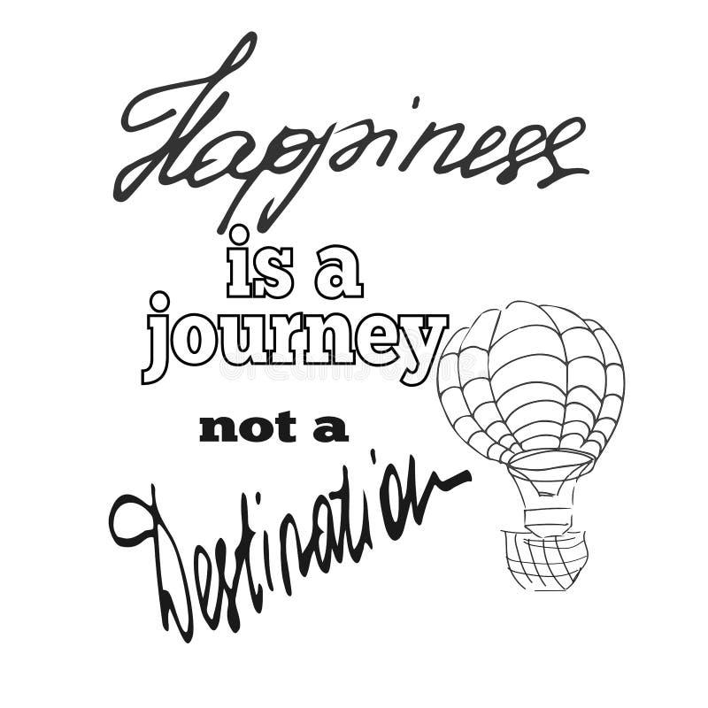 La felicidad es un viaje no un destino stock de ilustración