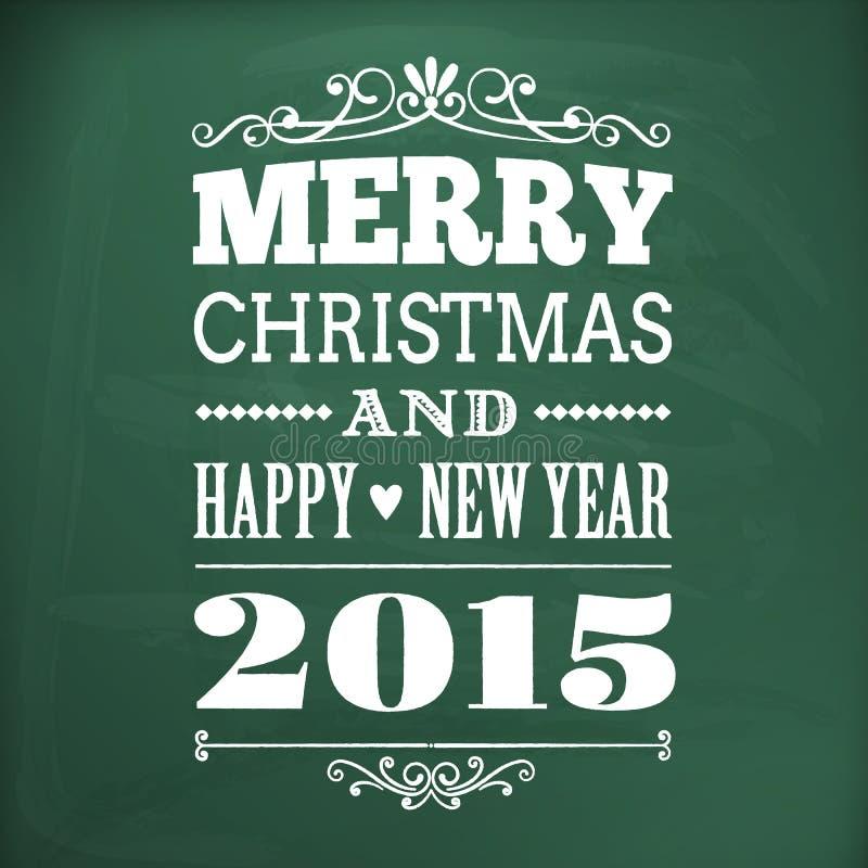 La Feliz Navidad y la Feliz Año Nuevo 2015 escriben en chlakboard stock de ilustración
