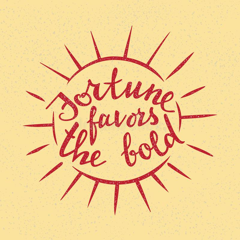 La fortuna favorisce l'iscrizione audace Proverbio scritto a mano per progettazione motivazionale del manifesto illustrazione di stock