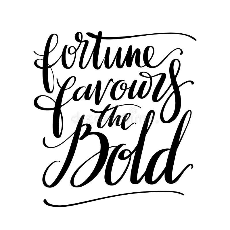 La fortuna favorisce le parole audaci La calligrafia creativa disegnata a mano e la spazzola rinchiudono l'iscrizione, progettazi illustrazione vettoriale
