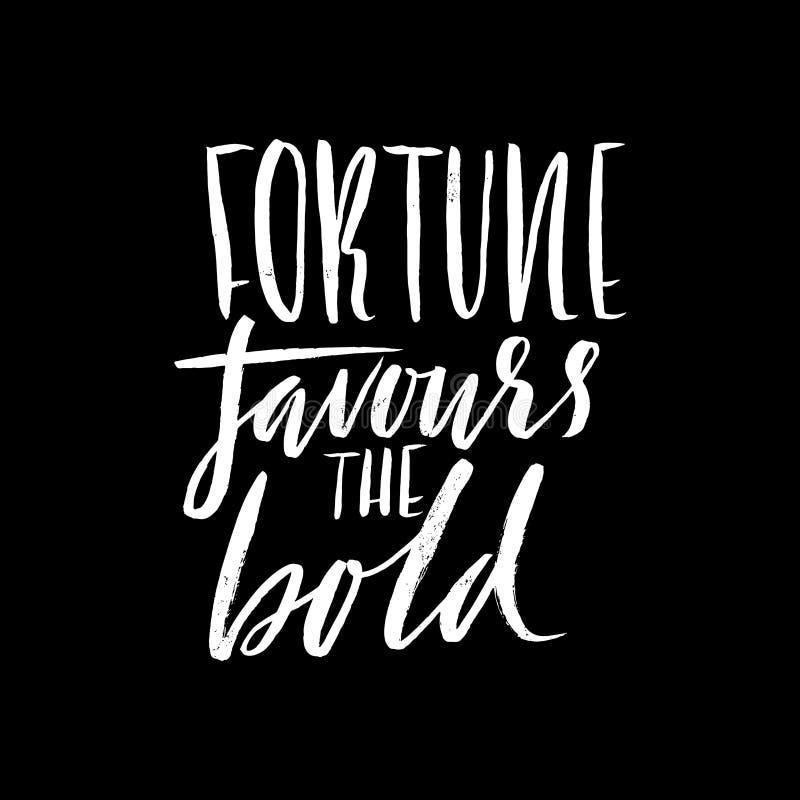 La fortune favorise l'audacieux Proverbe tiré par la main de lettrage Conception de typographie de vecteur Inscription manuscrite illustration de vecteur